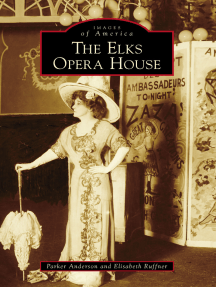 The Elks Opera House