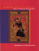 Nobody, Son of Nobody: Poems pf Shaikh Abu-Saeed Abil-Kheir