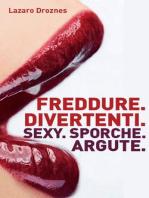 Freddure Divertenti. Sexy. Sporche. Argute.