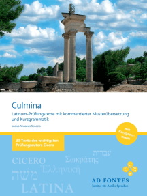 Culmina: Latinum-Prüfungstexte mit kommentierter Musterübersetzung und Kurzgrammatik