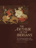The Arthur of the Iberians: The Arthurian Legends in the Spanish and Portuguese Worlds