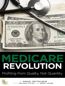 Medicare Revolution: Profiting from Quality, Not Quantity