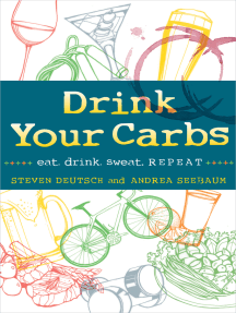 Drink Your Carbs: eat. drink. sweat. REPEAT