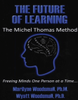 The Future of Learning - The Michel Thomas Method Free download PDF and Read online
