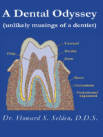 A Dental Odyssey (unlikely musings of a dentist)