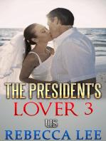 The President's Lover 3