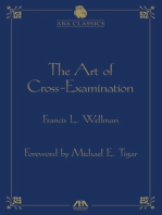 The Art of Cross Examination by Francis L. Wellman