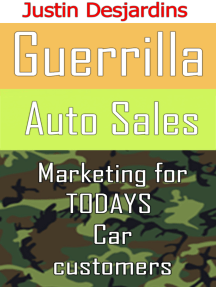 Guerrilla Auto Sales: Marketing for Today's Car Customer