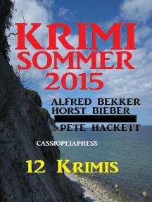Krimi Sommer 2015: Alfred Bekker, #12