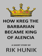 How Kreg The Barbarian Became King Of Alencia