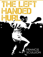 The Left Handed Hurl
