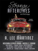 Strange Afterlives