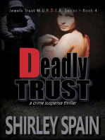 Deadly Trust (Book 4 of 6 in the dark and chilling Jewels Trust M.U.R.D.E.R.Series)