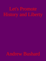 Let's Promote History and Liberty
