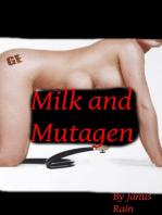 Milk and Mutagen