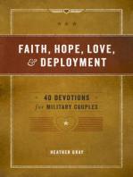 Faith, Hope, Love, & Deployment: 40 Devotions for Military Couples