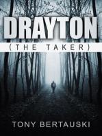 Drayton, the Taker (A Drayton Short Story)