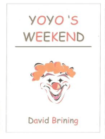 Yo-yo's Weekend