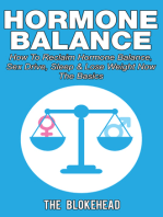 Hormone Balance How To Reclaim Hormone Balance, Sex Drive, Sleep & Lose Weight Now