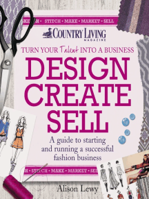 Design Create Sell: A guide to starting and running a successful fashion business