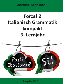 Forza! 2: Italienisch Grammatik kompakt 3. Lernjahr