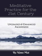Meditative Practices in the 21st Century