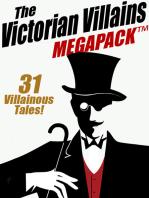 The Victorian Villains MEGAPACK ™