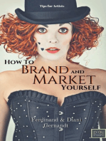 How to Brand and Market Yourself: Tips for Artists