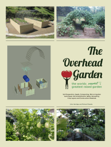 The Overhead Garden: The World's Greatest Backyard Garden
