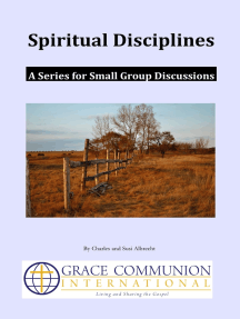 Spiritual Disciplines: A Series for Small Group Discussions