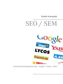 SEO / SEM: Suchmaschinenoptimierung - Google / Yahoo / MSN