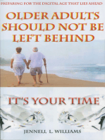"""Older Adults Should Not Be Left Behind"""