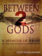 Between 2 Gods