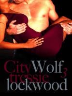 City Wolf 3 (City Wolf Trilogy, #3)