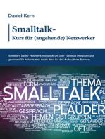 Smalltalk-Kurs für (angehende) Netzwerker