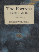 The Fortress - Parts I. & II.