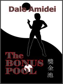 The Bonus Pool: Boone's File, #2