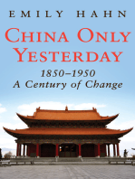 China Only Yesterday, 1850–1950: A Century of Change