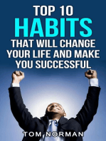 Top 10 Habits That Will Change Your Life And Make You Successful