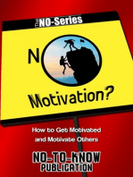 No Motivation?