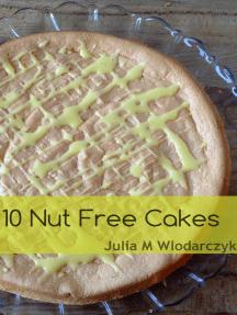 10 Nut Free Cakes
