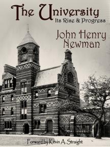 The University: Its Rise & Progress