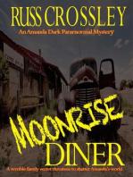 Moonrise Diner (An Amanda Dark Paranormal Mystery, #3)