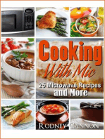 Cooking With Mic, 25 Easy Microwave Recipes and More (microwave cooking, #1)