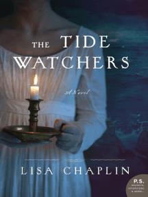 The Tide Watchers: A Novel