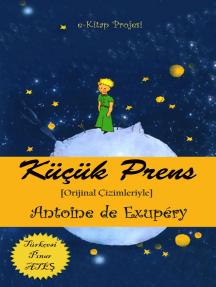 """Küçük Prens: """"Orijinal Çizimleriyle"""""""