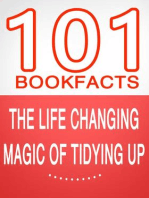 The Life Changing Magic of Tidying Up - 101 Amazing Facts You Didn't Know (101BookFacts.com)