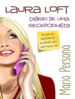 Laura Loft - Diário de uma Recepcionista