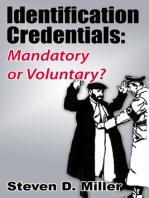 Identification Credentials: Mandatory or Voluntary?