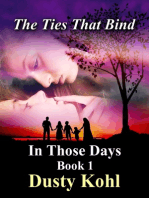 In Those Days Book 1 The Ties That Bind